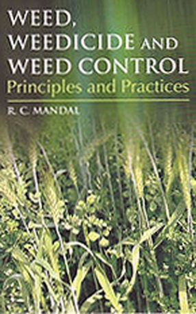Weed Weedicide and Weed Control Principles and Practices