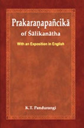 Prakaranapancika of Salikanatha: With an Exposition in English