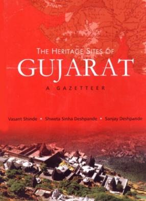 The Heritage Sites of Gujarat: A Gazetteer