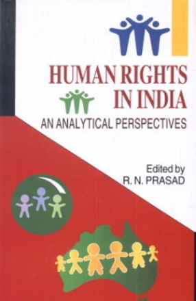 Human Rights in India: An Analytical Perspectives