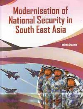 Modernisation of National Security in South East Asia