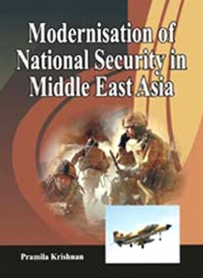 Modernisation of National Security in Middle East Asia