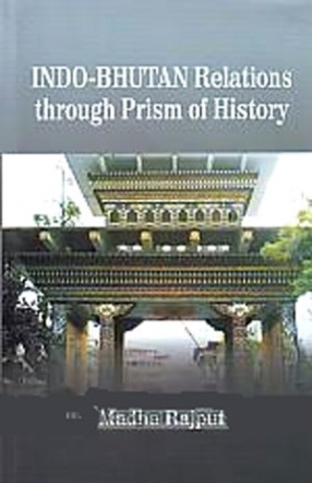 Indo-Bhutan Relations Through Prism of History