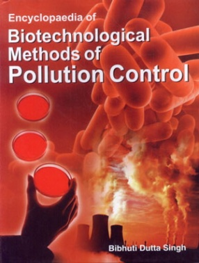 Encyclopaedia of Biotechnological Mthods of Pollution Control (In 2 Volumes)