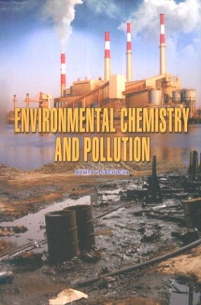 Environmental Chemistry and Pollution