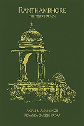 Ranthambhore: The Tiger's Realm