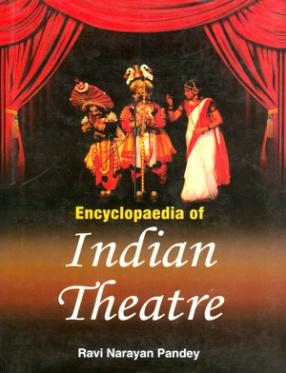 Encyclopaedia of Indian Theatre