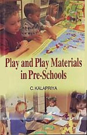 Play and Play Materials in Pre-Schools