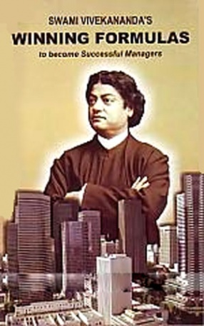 Swami Vivekananda's Winning Formulas to Become Successful Managers
