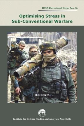 Optimising Stress in Sub-Conventional Warfare