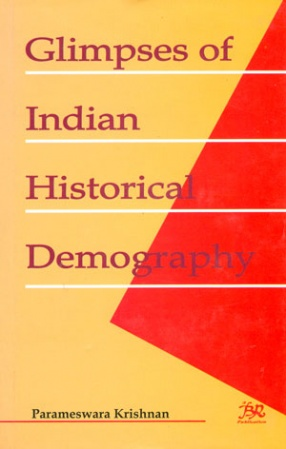 Glimpses of Indian Historical Demography