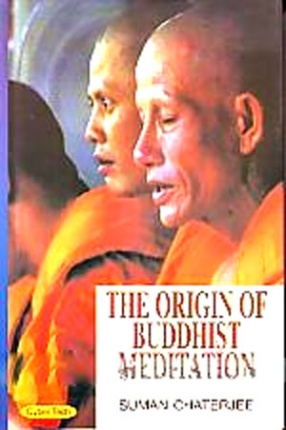 The Origin of Buddhist Meditation