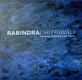 Rabindra Chitravali: Paintings of Rabindranath Tagore (In 4 Volumes)