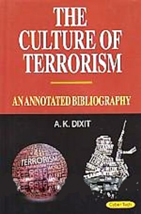 The Culture of Terrorism: An Annotated Bibliography