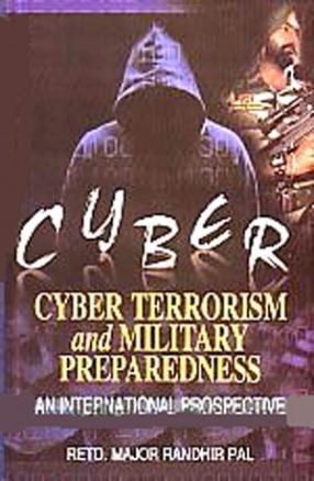 Cyberterrorism and Military Preparedness: An International Prospective