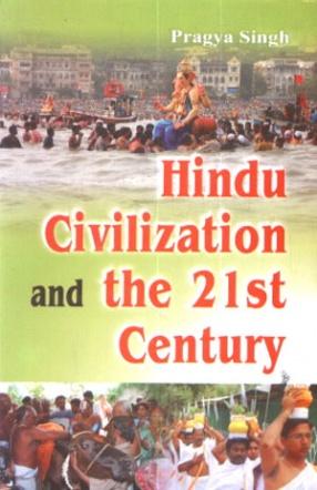Hindu Civilization and the 21st Century