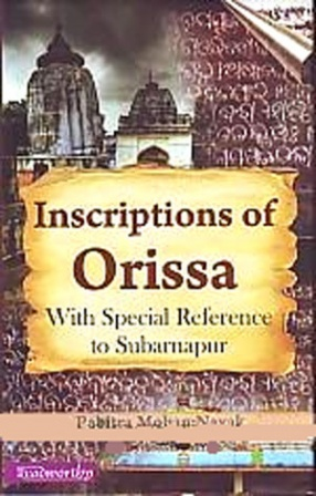 Inscriptions of Orissa: With Special Reference to Subarnapur