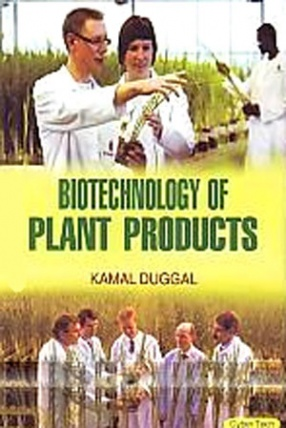 Biotechnology of Plant Products