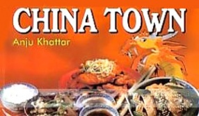 China Town: Chinese Delicacies