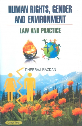 Human Rights, Gender and Environment: Law and Practice