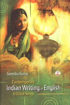 Contemporary Indian Writing in English: A Critical Survey