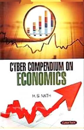 Cyber Compendium on Economics (In 3 Volumes)