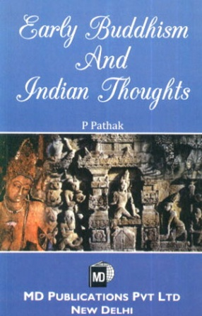 Early Buddhism and Indian Thoughts