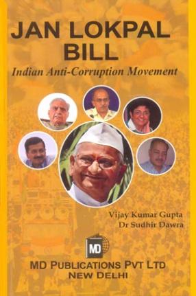 Jan Lokpal Bill: Indian Anti-Corruption Movement