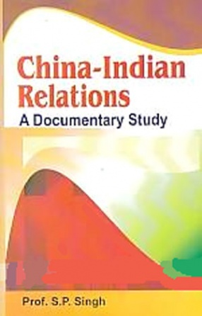 China-Indian Relations: A Documentary Study