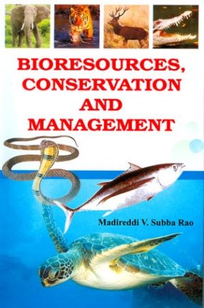 Bioresources, Conservation and Management