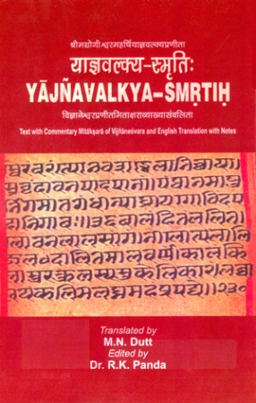 Yajnavalkya-Smrtih: Text with Commentary Mitaksara of Vijnanesvara and English Translation with Notes