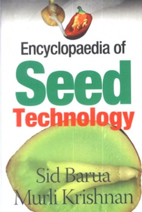 Encyclopaedia of Seed Technology (In 5 Volumes)