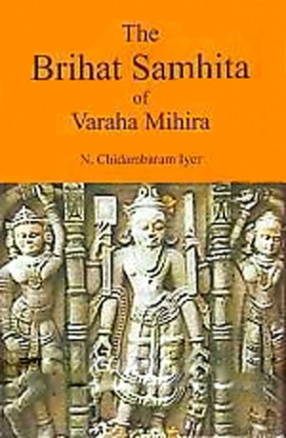 The Brihat Samhita of Varaha Mihira (In 2 Volumes)