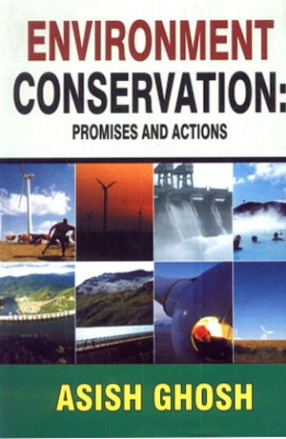 Environment Conservation: Promises and Actions