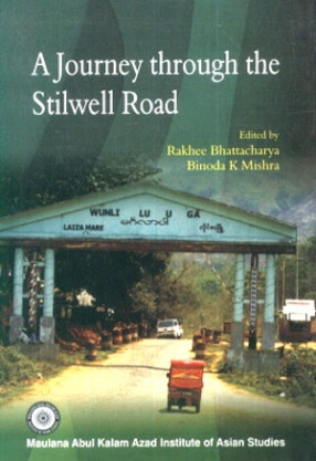 A Journey Through the Stilwell Road