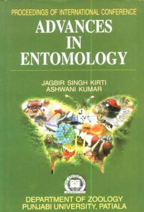 Advances in Entomology: Proceedings of International Conference on Entomology, February 20-22, 2009