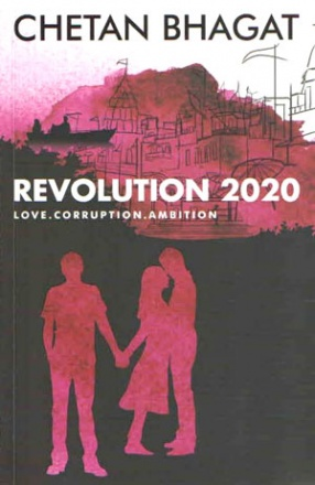 Revolution 2020: Love, Corruption & Ambition