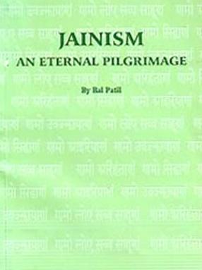 Jainism: An Eternal Pilgrimage