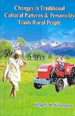 Changes in Traditional Cultural Patterns & Personality Traits Rural People