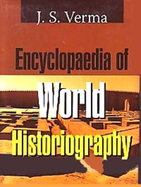 Encyclopaedia of World Historiography (In 3 Volumes)