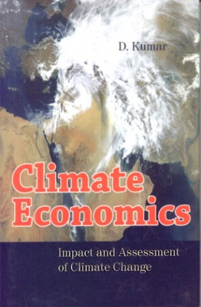 Climate Economics: Impact and Assessment of Climate Change (In 2 Volumes)