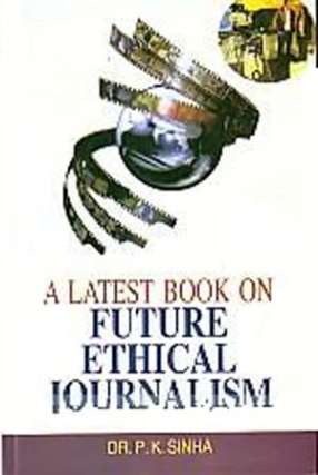 A Latest Book on Future Ethical Journalism