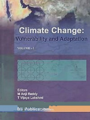Climate Change: Vulnerability and Adaptation (In 2 Volumes)