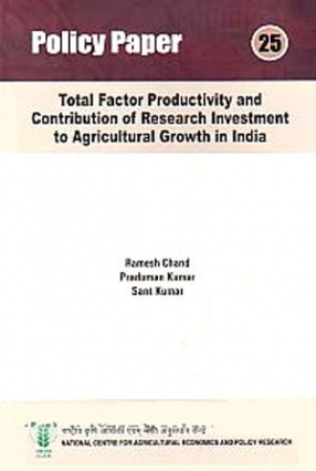 Total Factor Productivity and Contribution of Research Investment to Agricultural Growth in India