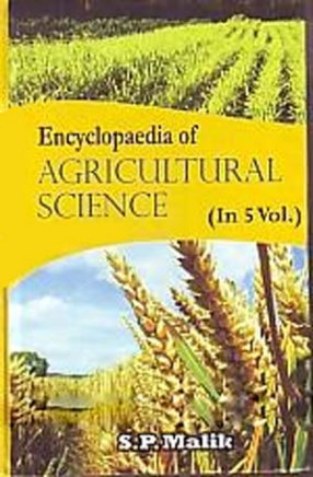 Encyclopaedia of Agricultural Science (In 5 Volumes)