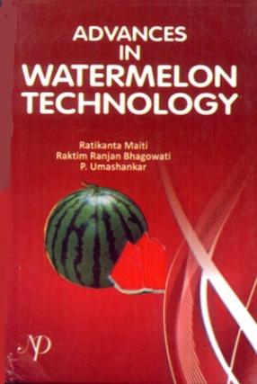 Advances in Watermelon Technology
