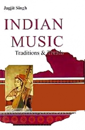 Indian Music: Traditions and Trends