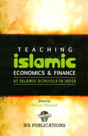 Teaching Islamic Economics and Finance at Islamic Schools in India