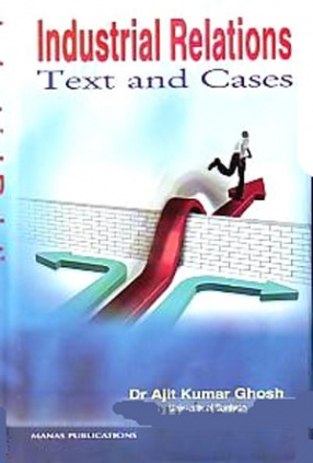 Industrial Relations: Text and Cases