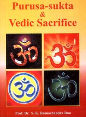 Purusa-Sukta and Vedic Sacrifice